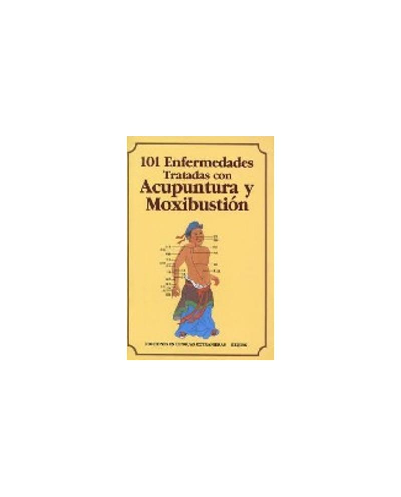 LB. 101 ENFERMEDADES TRATADAS CON ACUPUNTURA