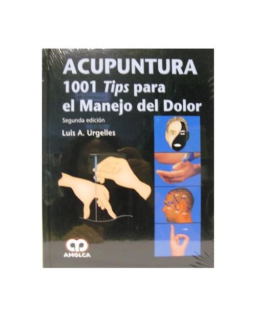 LB. ACUPUNTURA 1001 TIPS PARA EL MANEJO DEL DOLOR