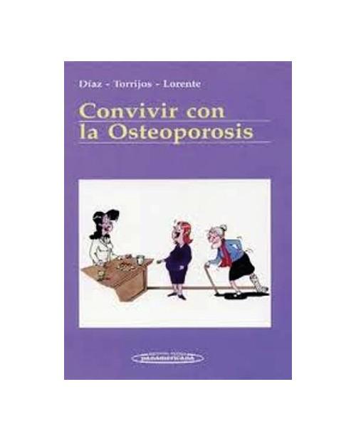 LB. CONVIVIR CON LA OSTEOPOROSIS