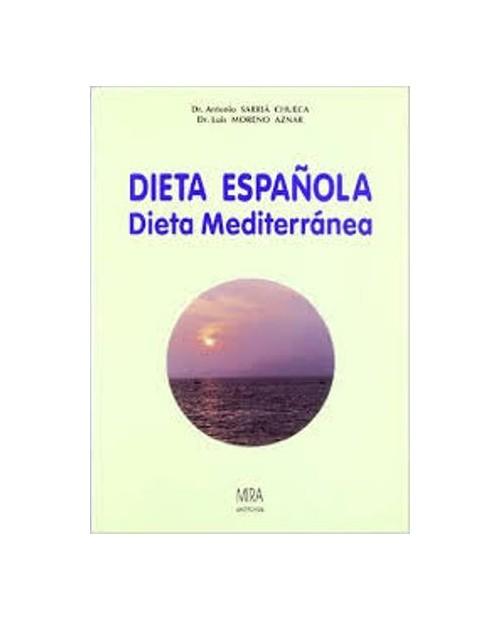 LB. DIETA ESPAÑOLA, DIETA MEDITERRANEA