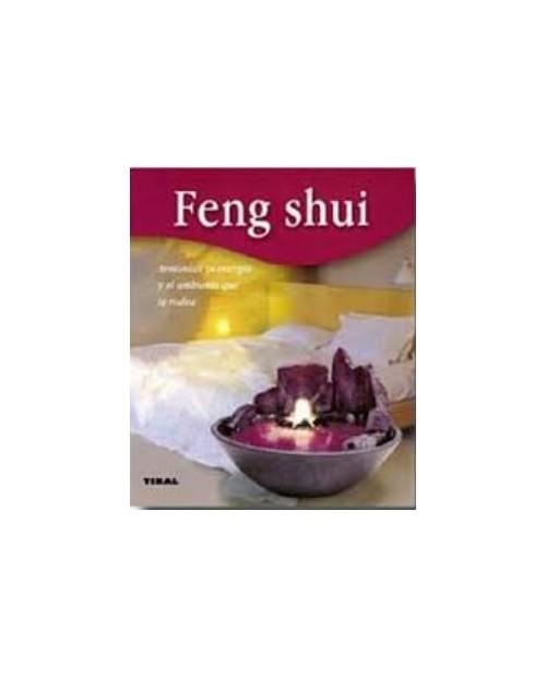 LB. FENG SHUI. ARMONIZA TU ENERGIA