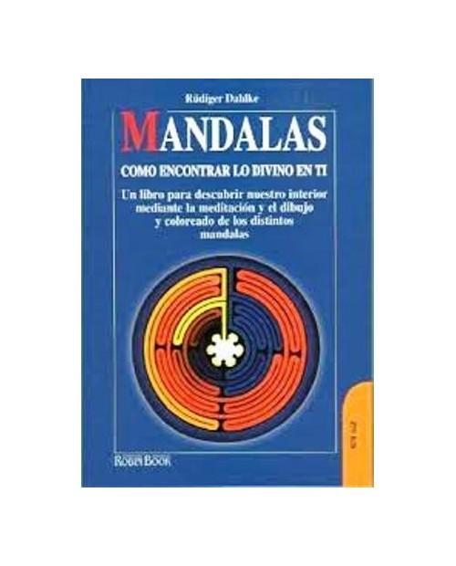 LB. MANDALAS.COMO ENCONTRAR LO DIVINO EN TI