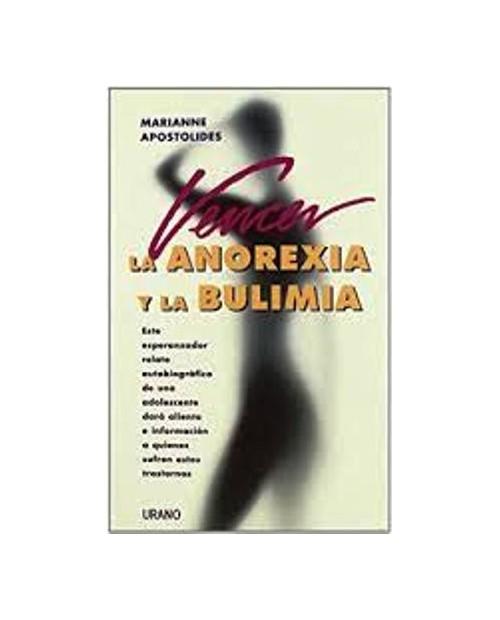 LB. VENCER LA ANOREXIA Y LA BULIMIA